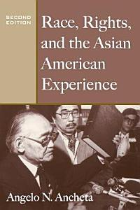 Race  Rights  and the Asian American Experience