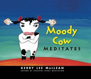Moody Cow Meditates Book