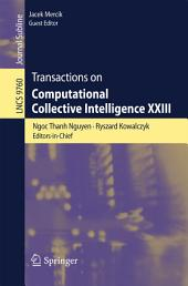 Transactions on Computational Collective Intelligence XXIII