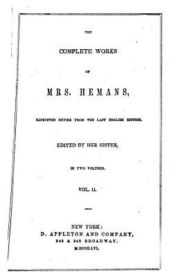 The Complete Works of Mrs  Hemans PDF