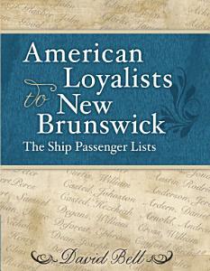 American Loyalists to New Brunswick PDF