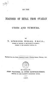 On the diagnosis of renal from ovarian cysts and tumours