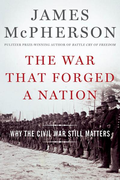 Download The War That Forged a Nation Book
