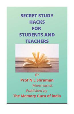 Secret Study Hacks for Students and teachers