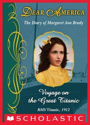 Dear America Voyage On The Great Titanic Book PDF