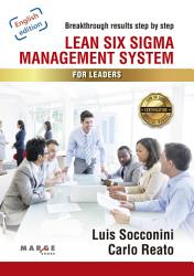 Lean Six Sigma Management System For Leaders Book PDF