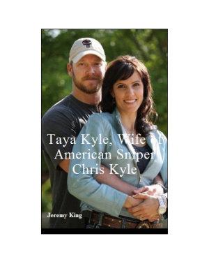 Taya Kyle  Wife of American Sniper Chris Kyle