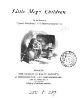 Little Meg s children  By the author of  Jessica s first prayer   PDF