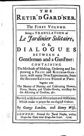 The Retir'd Gard'ner: Volume 1