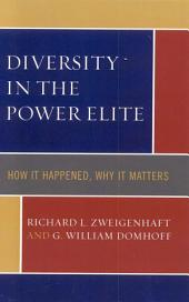 Diversity in the Power Elite: How it Happened, Why it Matters, Edition 2