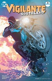 Vigilante: Southland (2016-) #3