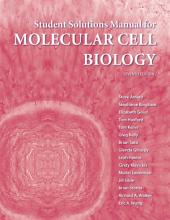 Solutions Manual for Molecular Cell Biology: Edition 7
