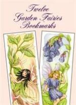 Twelve Garden Fairies Bookmarks
