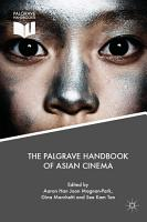 The Palgrave Handbook of Asian Cinema PDF