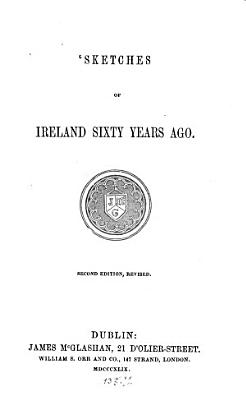 Sketches of Ireland sixty years ago