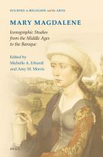 Mary Magdalene, Iconographic Studies from the Middle Ages to the Baroque