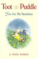 Toot   Puddle  You Are My Sunshine PDF