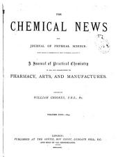 Chemical News and Journal of Industrial Science: Volume 31