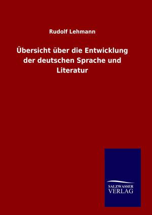 bersicht   ber die Entwicklung der deutschen Sprache und Literatur PDF