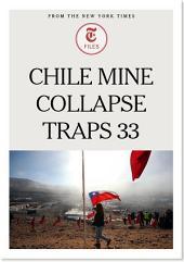 Chile Mine Collapse Traps 33