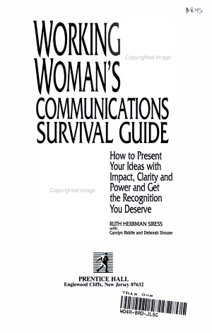 Working Woman s Communications Survival Guide
