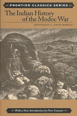The Indian History of the Modoc War