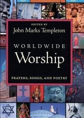 Worldwide Worship: Prayers Song & Poetry