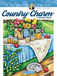 Creative Haven Country Charm Coloring Book Book