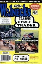 WALNECK'S CLASSIC CYCLE TRADER, MARCH 1999