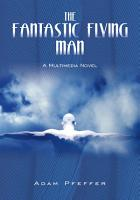 The Fantastic Flying Man PDF
