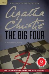 The Big Four: A Hercule Poirot Mystery