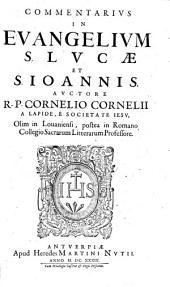 Commentaria in Vetus et Novum Testamentum: Commentarius in evangelium S. Lucae et S. Ioannis. 8,2