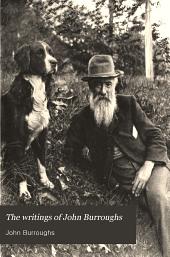 The Writings of John Burroughs: Volume 4