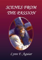 SCENES FROM THE PASSION