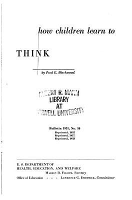 How Children Learn to Think