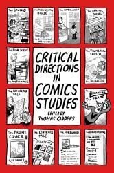 Critical Directions in Comics Studies PDF