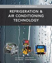 Refrigeration and Air Conditioning Technology: Edition 7