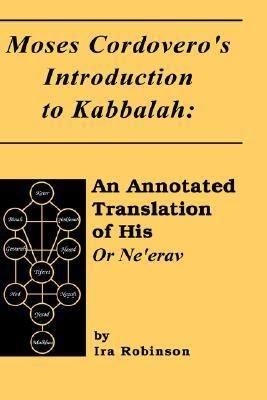 Moses Cordovero s Introduction to Kabbalah