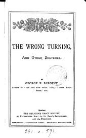 The wrong turning, and other sketches