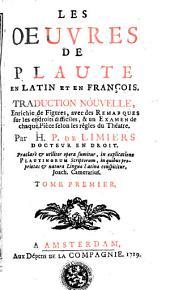 Les oeuvres de Plaute: en latin et en françois, Volume1