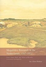 Megalithic Research in the Netherlands, 1547-1911