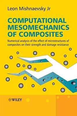 Computational Mesomechanics of Composites PDF