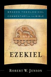 Ezekiel (Brazos Theological Commentary on the Bible)