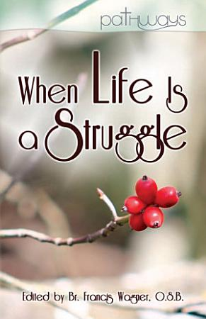 When Life Is a Struggle PDF