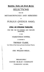 Selections from the Metamorphoses and Heroides of Publius Ovidius Naso