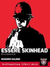Essere skinhead: Birra, boots e Oi!