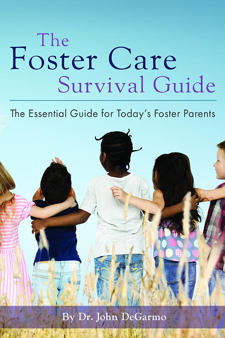 The Foster Care Survival Guide: