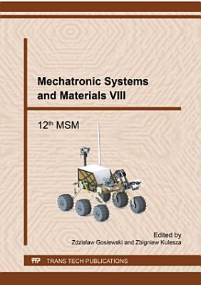 Mechatronic Systems and Materials VIII PDF