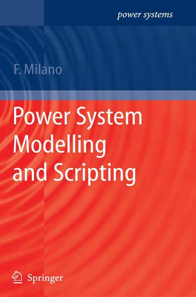 Power System Modelling and Scripting PDF