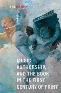 Music  Authorship  and the Book in the First Century of Print Book